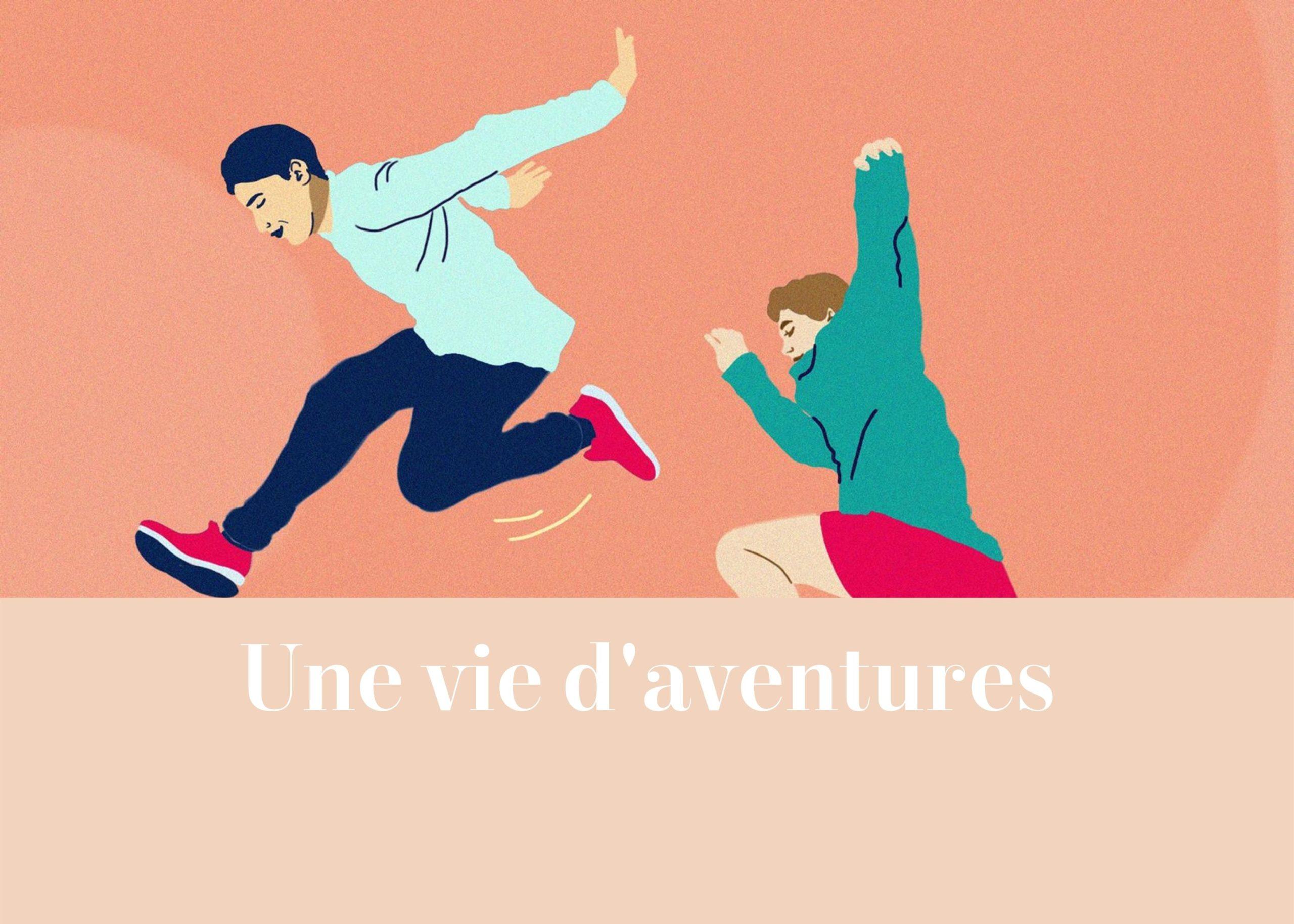 Une vie d'aventures